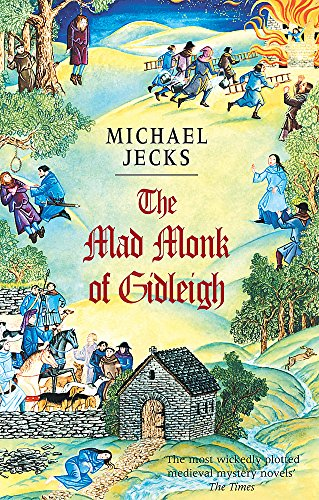 The Mad Monk of Gidleigh ***SIGNED***: Michael Jecks