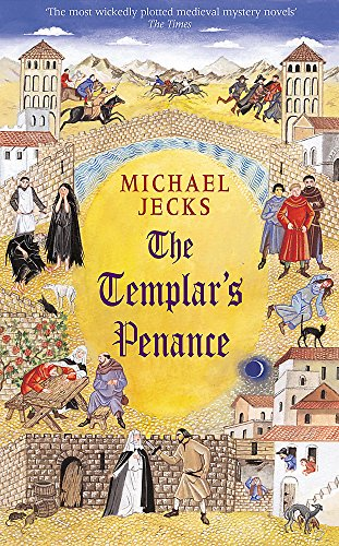 The Templar's Penance ***SIGNED***: Michael Jecks