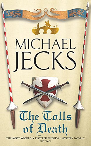 The Tolls of Death ***SIGNED***: Michael Jecks