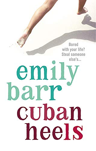 9780755301928: Cuban Heels: A compelling and compulsive psychological thriller