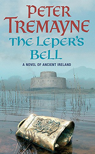 9780755302260: The Leper's Bell (Sister Fidelma Mysteries Book 14): A dark and witty Celtic mystery filled with shocking twists