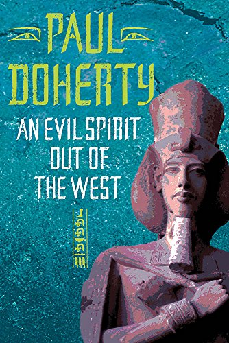 An Evil Spirit Out of the West: Doherty, P. C.