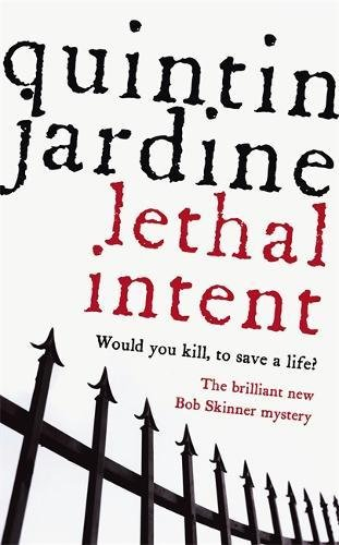 9780755304073: Lethal Intent (Bob Skinner Mysteries)
