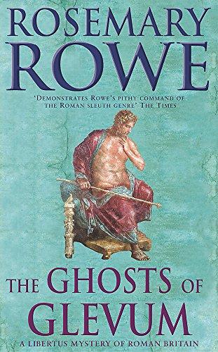 The Ghosts of Glevum: Rowe, Rosemary