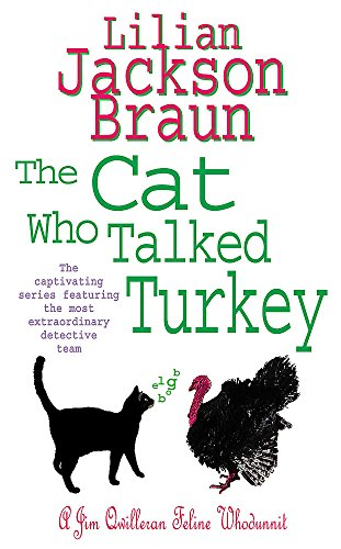 9780755305261: The Cat Who Talked Turkey (The Cat Who... Mysteries, Book 26): A delightfully cosy feline mystery for cat lovers everywhere