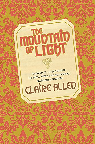 The Mountain of Light: Allen, Claire