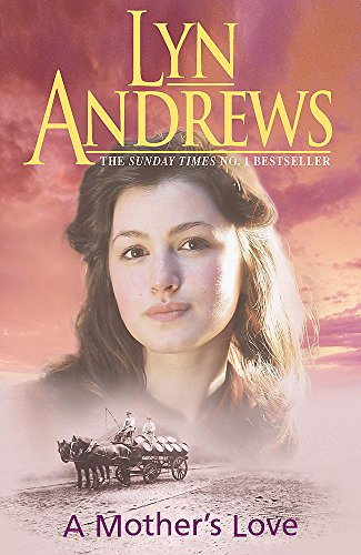 A Mother's Love: Lyn Andrews