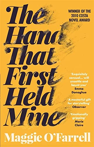 The Hand That First Held Mine (0755308468) by Maggie O'Farrell