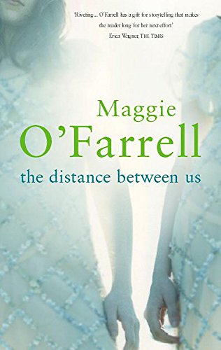 The Distance Between Us: Maggie O'Farrell