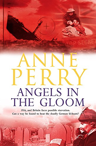 Angels in the Gloom (World War One, Book 3): Anne Perry