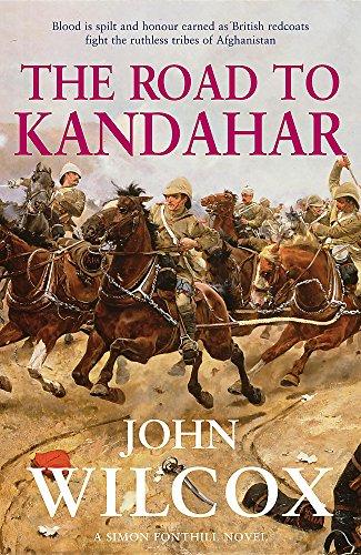 THE ROAD TO KANDAHAR: Wilcox, John