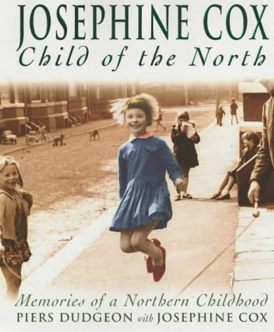 9780755310050: Josephine Cox Child of the North