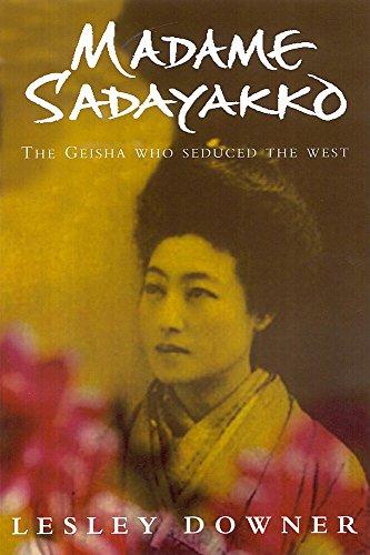 9780755310302: Madame Sadayakko: the geisha who seduced the West
