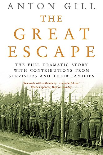 9780755310388: The Great Escape: The Full Dramatic Story with Contributions from Survivors and Their Families
