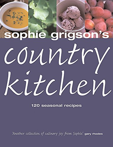 9780755310555: Sophie Grigson's Country Kitchen