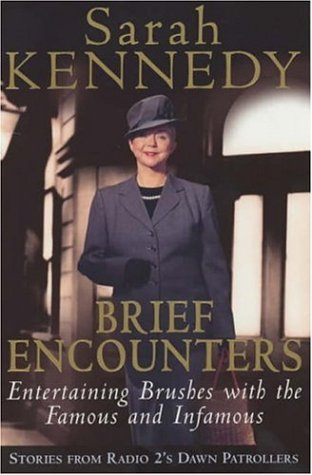 9780755310579: Brief Encounters: Brushes with the Famous and Infamous