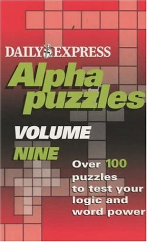 "Express' Alphapuzzles (Vol 9) (9780755310876) by ""Daily Express"""