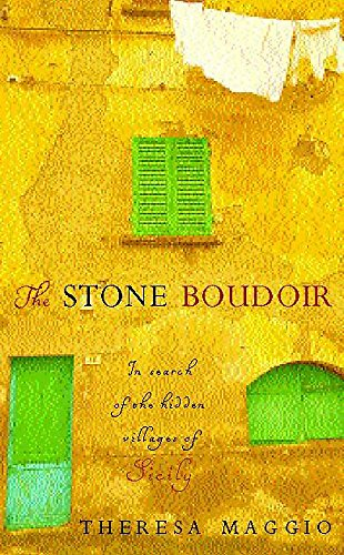 9780755311248: The Stone Boudoir: In Search of the Hidden Villages of Sicily