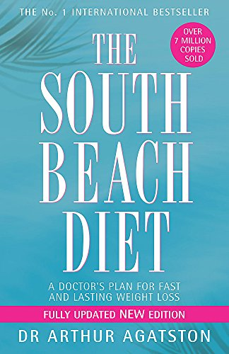 9780755311293: THE SOUTH BEACH DIET: A DOCTOR'S PLAN FOR FAST AND LASTING WEIGHT LOSS