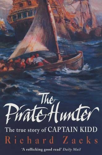 9780755311323: The Pirate Hunter: The True Story of Captain Kidd