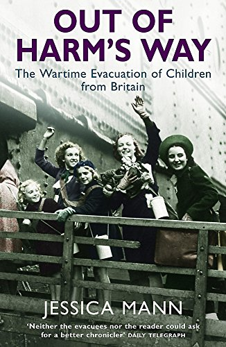 9780755311392: Out of Harm's Way: The Wartime Evacuation of Children from Britain