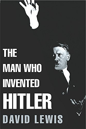 9780755311484: The Man Who Invented Hitler