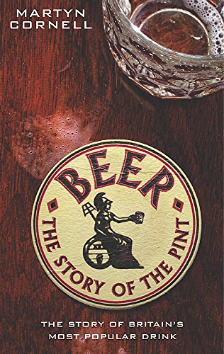 9780755311644: Beer - The Story of the Pint: The History of Britain's Most Popular Drink