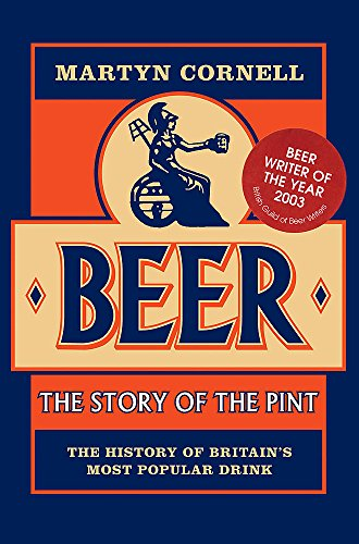 9780755311651: Beer: The Story of the Pint : The History Of Britain's Most Popular Drink