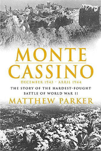 9780755311750: Monte Cassino: The Story of the Hardest-Fought Battles of World War II