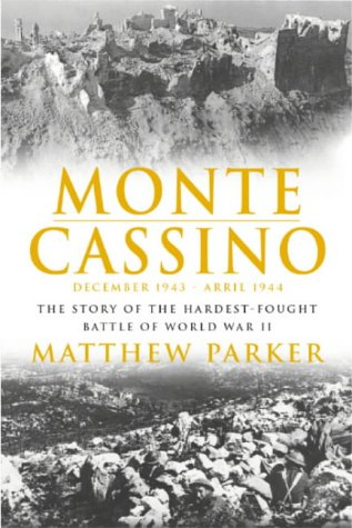 9780755311750: Monte Cassino: The Story of the Hardest-fought Battle of World War Two