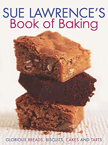 Sue Lawrence's Book of Baking: Lawrence Sue