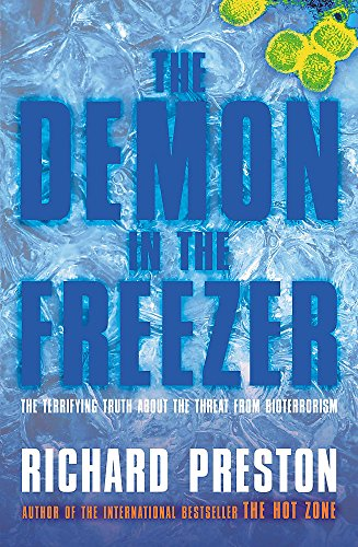 9780755312184: The Demon in the Freezer: The terrifying truth about the threat from Bioterrorism