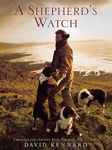 9780755312344: A Shepherd's Watch: Through the Seasons with One Man and His Dogs