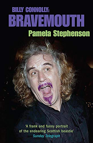 9780755312849: Bravemouth: Living with Billy Connolly