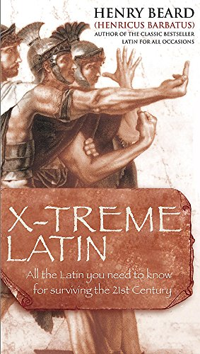 X-treme Latin (English and Latin Edition) (0755312953) by Beard, Henry