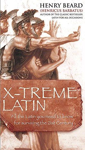 9780755312955: X-treme Latin (English and Latin Edition)