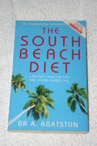 9780755313013: THE SOUTH BEACH DIET: A DOCTOR'S PLAN FOR FAST AND LASTING WEIGHT LOSS.