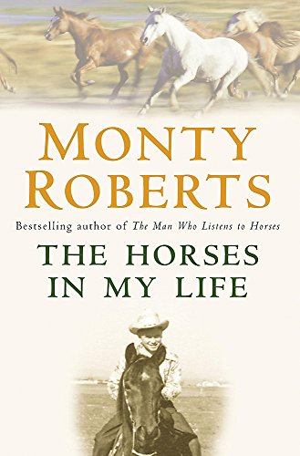 9780755313457: The Horses in My Life. Monty Roberts