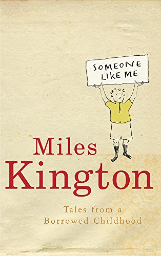 9780755313563: Someone Like Me: Tales from a Borrowed Childhood