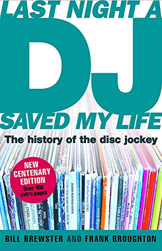9780755313983: Last Night a DJ Saved My Life: The History of the Disc Jockey