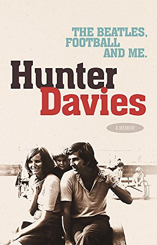 The Beatles, Football and Me (9780755314034) by Davies, Hunter