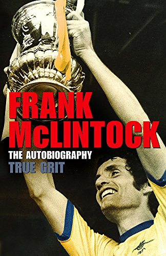 True Grit The Autobiography (Signed Copy)