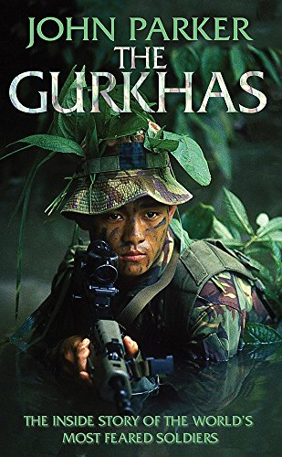 9780755314157: The Gurkhas: The Inside Story of the World's Most Feared Soldiers