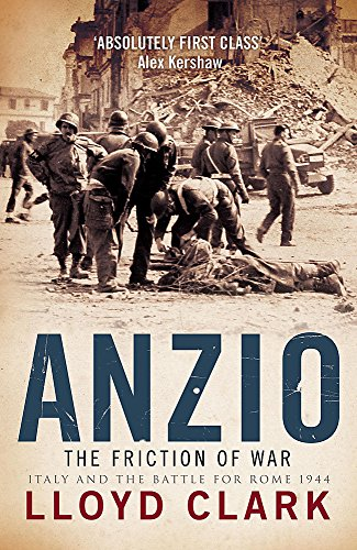9780755314218: Anzio: The Friction of War: The Friction of War - Italy and the Battle for Rome 1944