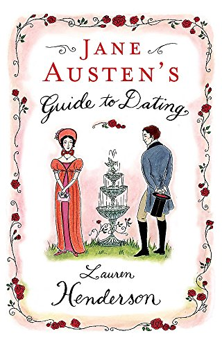 9780755314621: Jane Austen's Guide to Dating