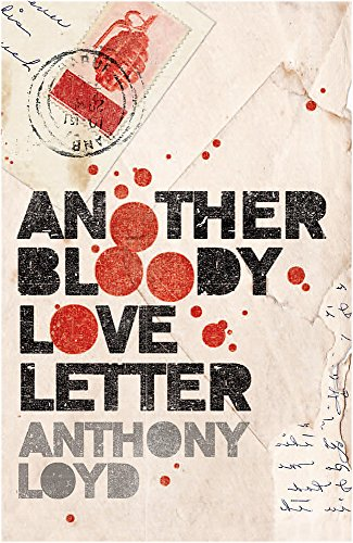 Another Bloody Love Letter: Loyd, Anthony