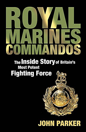 9780755314867: Royal Marines Commandos: The Inside Story of a Force for the Future