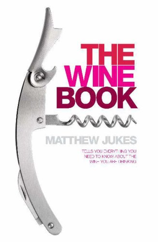 9780755315116: The Wine Book: Tells You Everything You Need to Know About the Wine You're Drinking