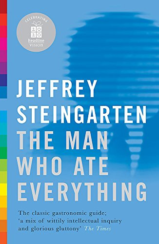 Man Who Ate Everything (0755315200) by Jeffrey Steingarten