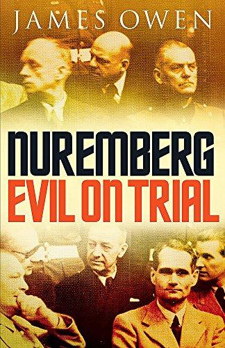 Nuremberg: Evil on Trial : Evil on: James Owen